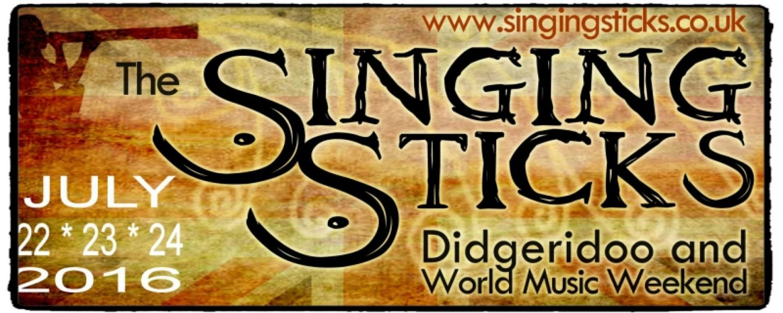 Singing Sticks Didgeridoo and world music weekend
